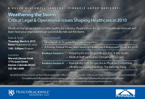 Weathering the Storm - Critical Legal & Operational Issues Shaping Healthcare in 2010